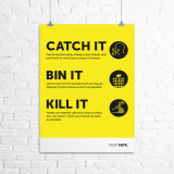 "A3 ""Catch It, Bin It, Kill It"" poster"