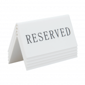 These reserved table signs are tent-shaped and stackable